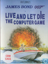 Live and Let Die: The Computer Game
