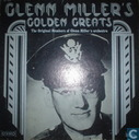 Glenn Miller's golden greats - a memorial for Glenn Miller