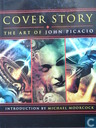 Cover Story - The Art of John Picacio