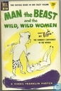 Man The Beast and the Wild, Wild Women