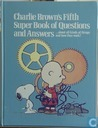 Charlie Brown's fifth super book of questions and answers