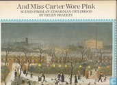 And Miss Carter Wore Pink