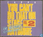 You Can't Do That On Stage Anymore Vol.2