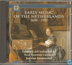 Early Music of the Netherlands 1600 - 1700
