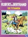 Comic Books - Robert en Bertrand - De titanen