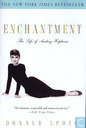 Enchantment + The Life Of Audrey Hepburn