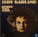 Rendez-vous with Judy Garland