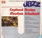 Jazz inspired Piano Compositions: Copland, Burian, Martinuy, Schulhoff