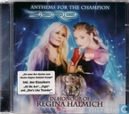 Anthems for the champion (in honour of Regina Halmich) The queen
