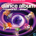 The best dance album in the world...ever!