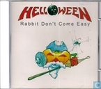 Rabbit don't come easy