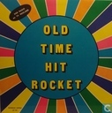Old Time Hit Rocket