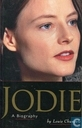 Jodie Foster, a biography