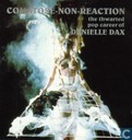 Comatose-non-reaction - The Thwarted Pop Career of Danielle Dax