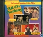 All Or Nothing - 16 original superhits of the 60's