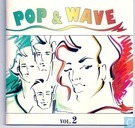 Pop & wave vol.2