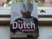 The Dutch I presume