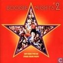 Boogie nights 2