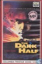 DVD / Vidéo / Blu-ray - VHS - The Dark Half