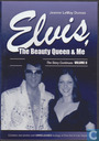 Elvis, the Beauty Queen & Me II