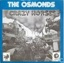 Disques vinyl et CD - Osmonds, The - Crazy Horses