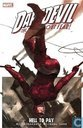 Daredevil: Hell To Pay vol 1