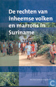 De rechten van inheemse volken en marrons in Suriname