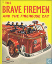 The Brave Firemen and the firehouse cat