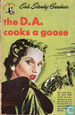The D.A. cooks a goose