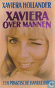 Xaviera over mannen