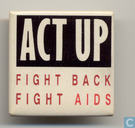 Act Up fight back fight aids