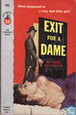 Exit for a dame
