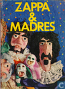 Zappa & Madres