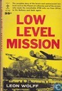Low level mission