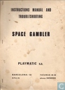 Space gambler Instructions Manual and Troubleshooting