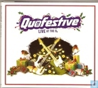 Quofestive  Live at the O2