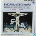 Bach, J.S.  St. Matthew Passion - arias and choruses