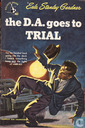 The D.A. goes to trial