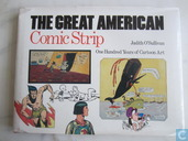 The Great American Comic Strip - One Hundred Years of cartoon Art