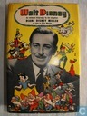 Walt Disney. An intimate biography by his daughter Diana Disney Miller