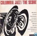 Columbia Jazz / The score