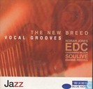The new breed vocal grooves