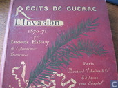 Recits de guerre. l'Invasion 1870-1871