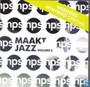 NPS Maakt Jazz Volume 6 2009 weekend Winfried Special
