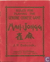 Rules for Playing the Genuine Chinese Game Mah-Jongg