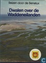 Dwalen over de Waddeneilanden
