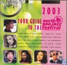 Your Guide to the North Sea Jazz Festival 2003