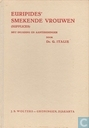 Euripides' Smekende vrouwen (Supplices)