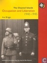 Occupation and Liberation - The Channel Islands