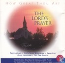 How great thou art The Lord's Prayer